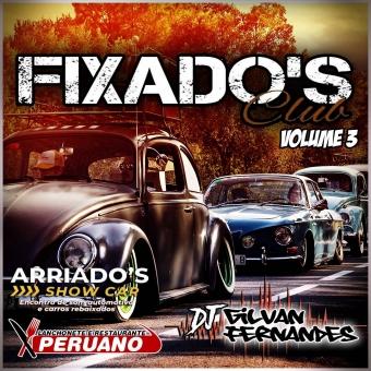 Equipe Fixados Club Vol 3 - DJGilvan Fernandes