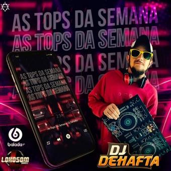 AS TOP DA CEMANA DJ DEHAFTA