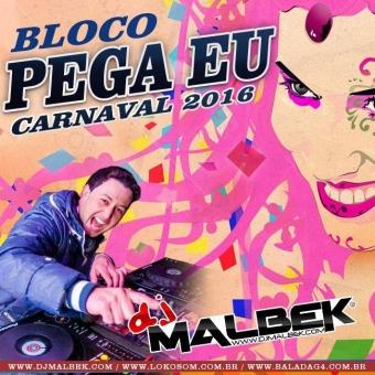 BLOCO PEGA EU (CARNAVAL 2016)