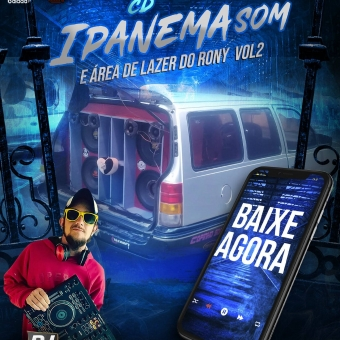 CD IPANEMA SOM E AREA DE LAZER DO RONY VOL2