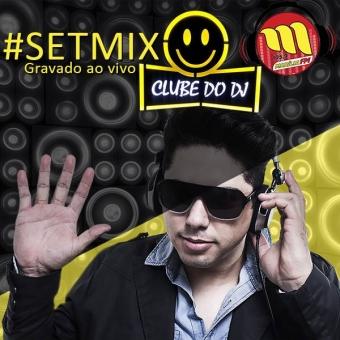 Set Mixado Clube do DJ, Dance e Hip Hop