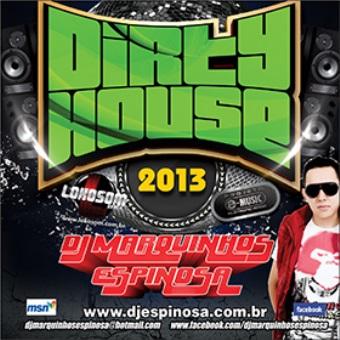 Dirty House 2013 (fidget)