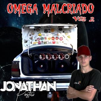 Omega Malcriado Vol 2 Dj Jonathan Postai 2021