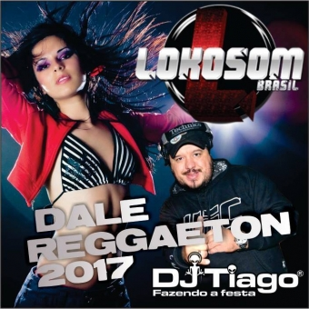 Lokosom Dale Reggaeton 2017