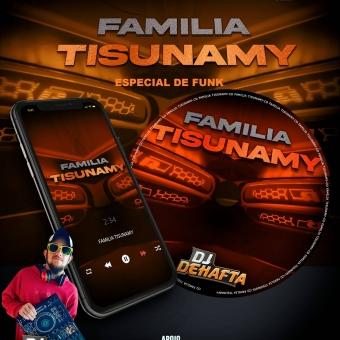 FAMILIA TISUNAMY CHAPECO SC ESPECIAL DE FUNK