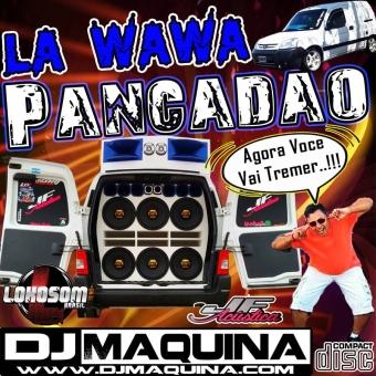 LA WAWA PANCADAO