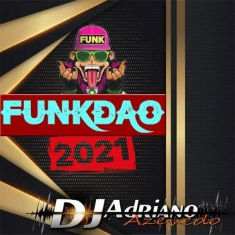 FUNKDAO 2021 TOP DAS TOP