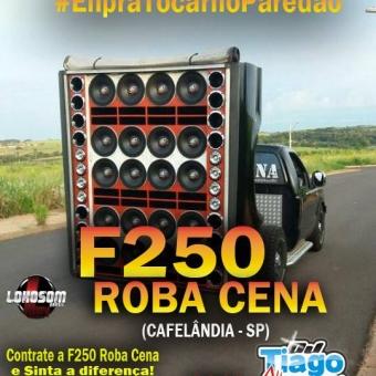 F250 ROBA CENA - 2018 - DJ TIAGO ALBUQUERQUE