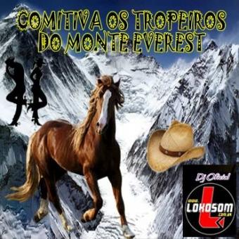 COMITIVA OS TROPEIROS DO MONTE EVEREST