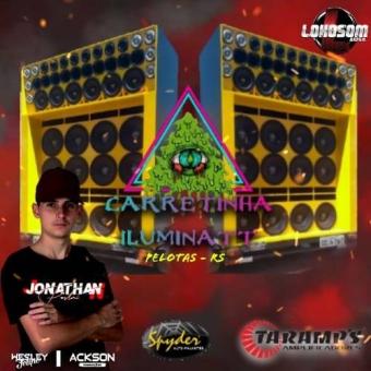Carretinha Illuminat - Dj Jonathan Postai 2019.zip