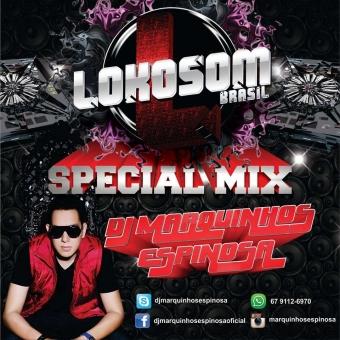 Lokosom 3.0 Especial Remix