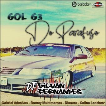 Gol G3 Do Parafuso - DJGilvan Fernandes