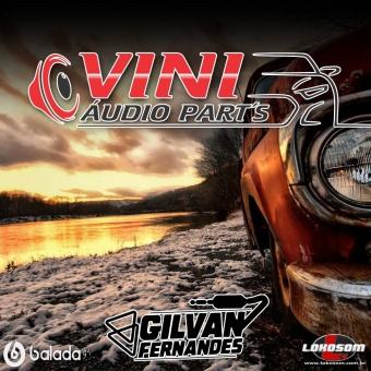 Vini Audio Parts - DJ Gilvan Fernandes