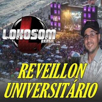 REVEILLON UNIVERSITÁRIO - AS ESTOURADAS