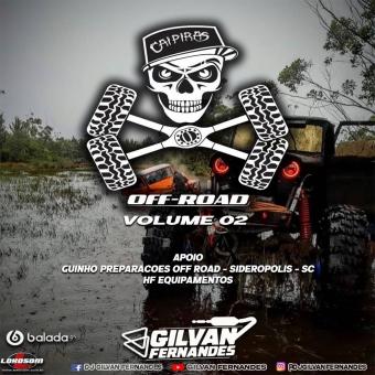 Caipiras OffRoad - Vol 02 - DJ Gilvan Fernandes