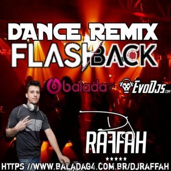 CD ESPECIAL FLASH BACK REMIX - DJ RAFFAH