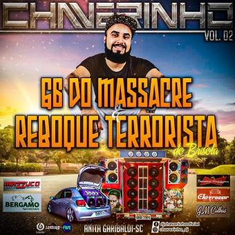 G6 Do Massacre e Reboque Terrorista Do Brisola Vol.2