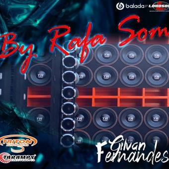 BY Rafa Som - DJ Gilvan Fernandes