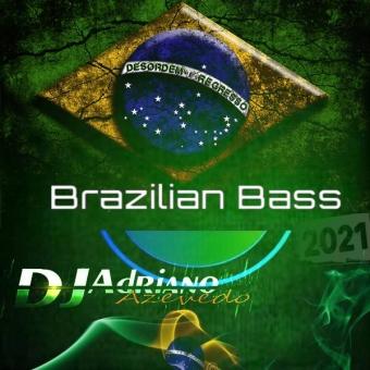 BRAZILIAN BASS 2021 MIXADO