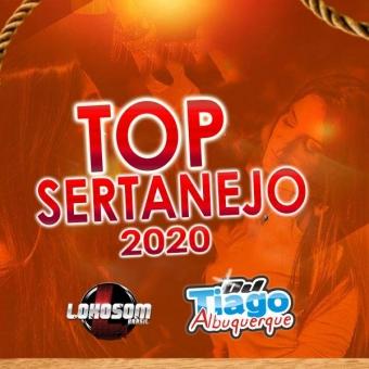 TOP SERTANEJO 2020 - DJ TIAGO ALBUQUERQUE