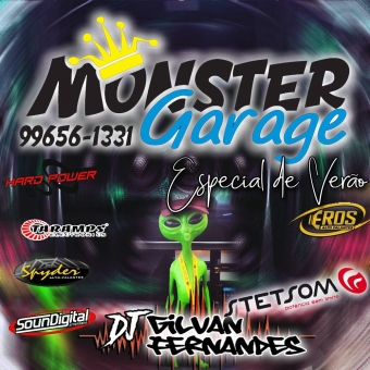 Monster Garage Esp. Verao - DJ Gilvan Fernandes