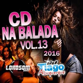 Na Balada Vol.13 - 2016 - Dj Tiago Albuquerque