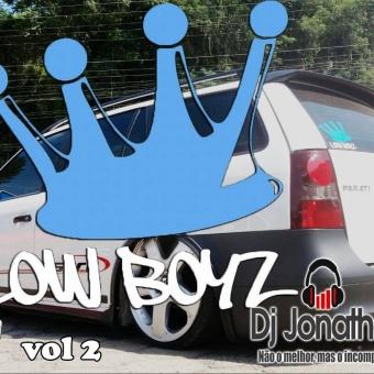 Low Boyz vol 2 Dj Jonathan Postai Sc 2018 LokoSom Brasil