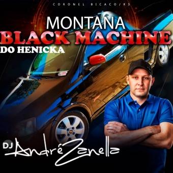 Montana Black Machine Especial Pancadão