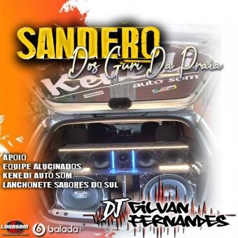 Sandero Dos Guri - DJ Gilvan Fernandes