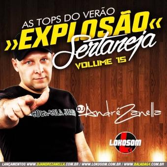 Explosão Sertaneja Vol.15 - As top do verão 2016