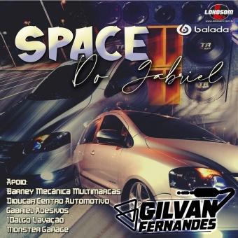 Space Do Gabriel - DJGilvanFernandes