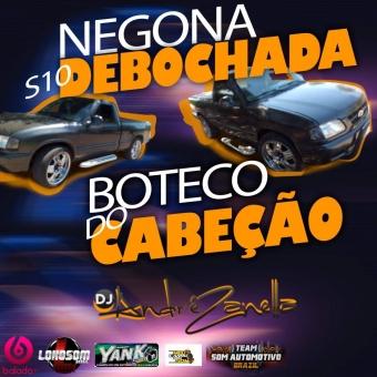 S10 Negona Debochada e Boteco do Cabeção