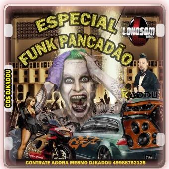 ESPECIAL DE FUNK PANCADÃO