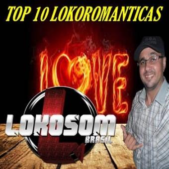 TOP 10 LOKOROMANTICAS