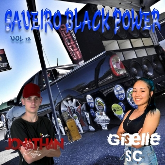 Saveiro Black Power Vol 12 - Dj Jonathan Postai & Dj Giselle Sc 2021