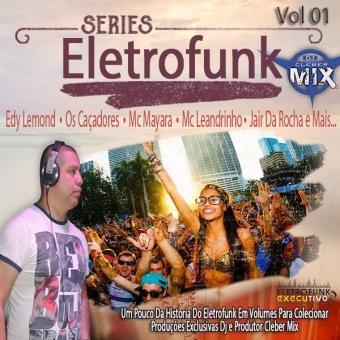 Cd Eletrofunk Series Vol 01