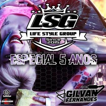 Life Style Group - DJ Gilvan Fernandes