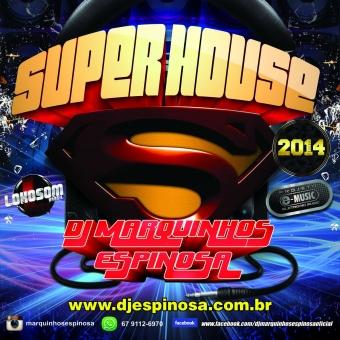 Super House 2014