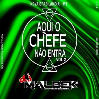 AQUI O CHEFE NAO ENTRA VOL2