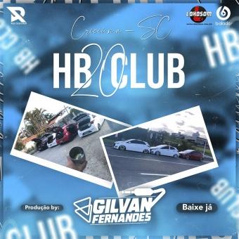 HB20 Club Criciuma - DJ Gilvan Fernandes