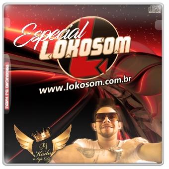Especial LOKOSOM Brasil Dj Kadu O Top Dj
