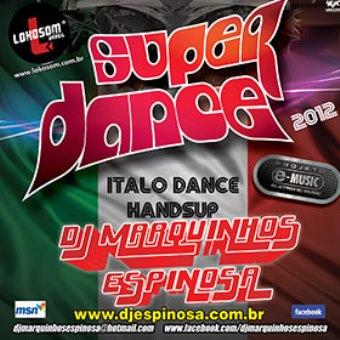 Super Dance 2012 (italo Dance E Hands Up)