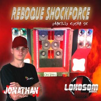 Reboque SchokForce Dj Jonathan Postai 2019