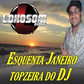 ESQUENTA JANEIRO TOPZEIRA DO DJ