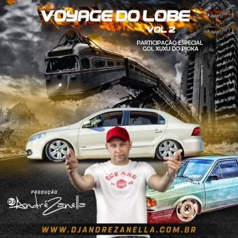 Voyage Do Lobe Volume 2 ((2021))
