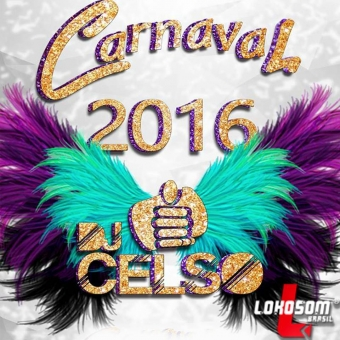 Carnaval 2016 By DJ Celso