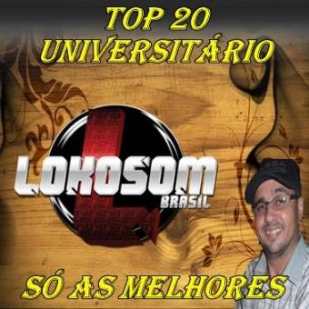 TOP 20 UNIVERSITÁRIO SÓ AS MELHORES