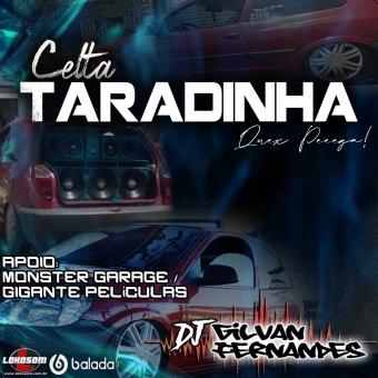 Celta Taradinha - DJ Gilvan Fernandes