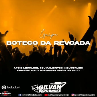 Equipe Boteco Da Revoada - DJ Gilvan Fernandes