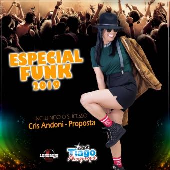ESPECIAL FUNK 2019 - DJ TIAGO ALBUQUERQUE